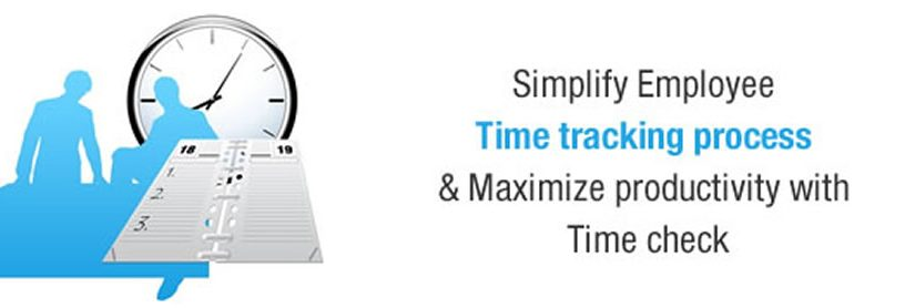 Simplify Employee Time Tracking Process and Maximize Productivity With Timecheck
