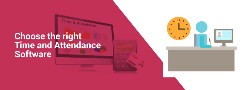 Choose the right Time and Attendance Software for your business