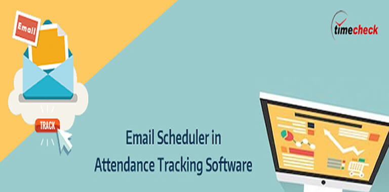 "Advantages of ""Email Scheduler"" in Attendance Tracking"