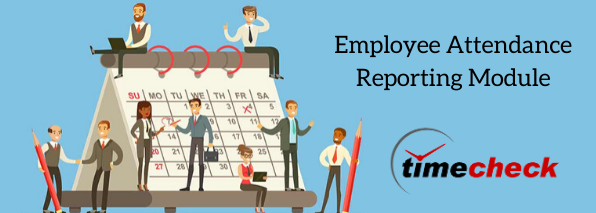 Employee Attendance Reporting Module Customized for client business needs